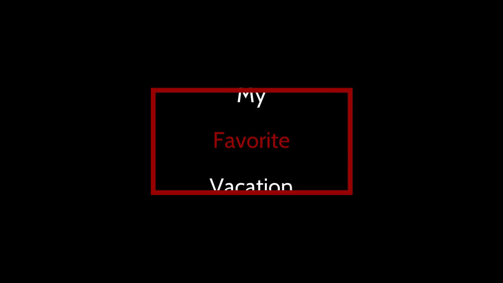 My Best Vacation