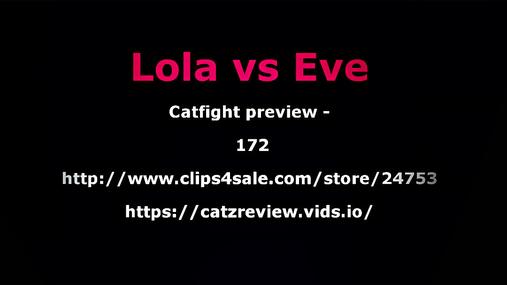 Lola vs Eve preview - 172
