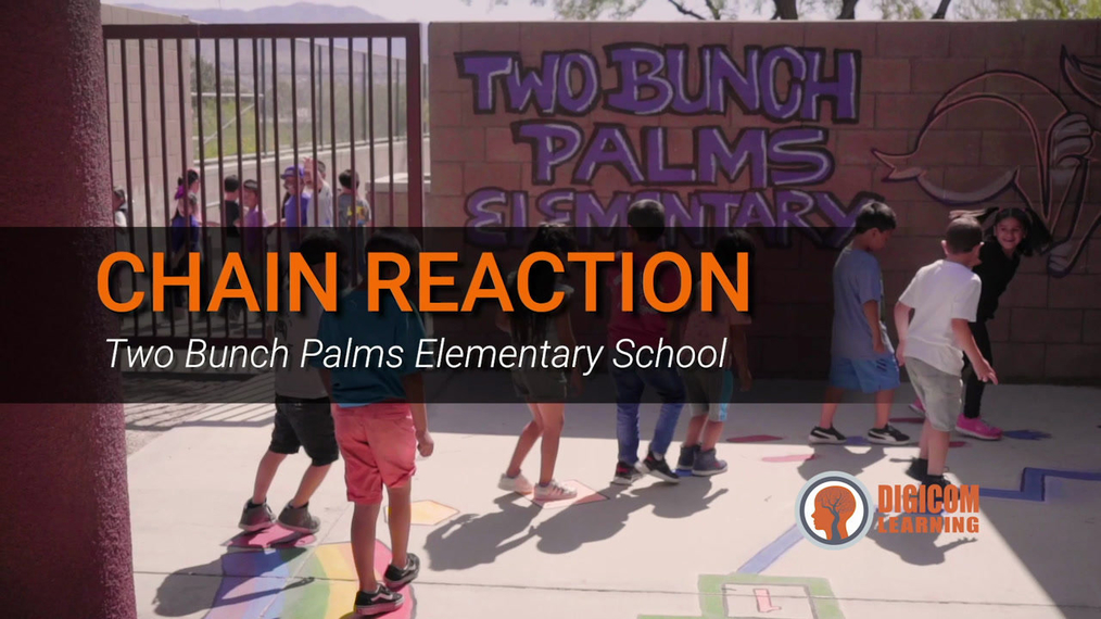 Chain Reaction: Two Bunch Palms Elementary School Profile