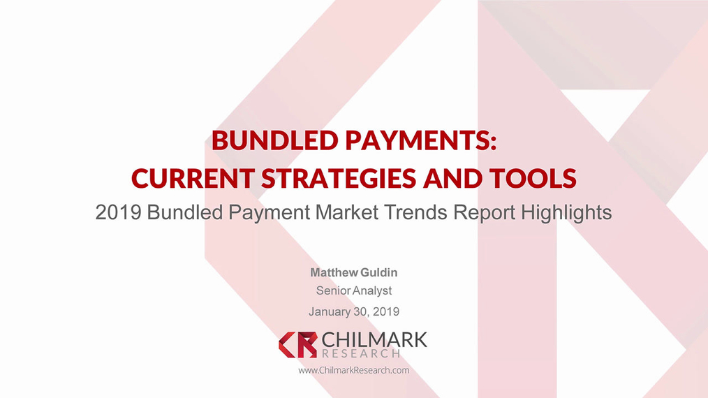 Bundled Payments: Current Strategies and Tools
