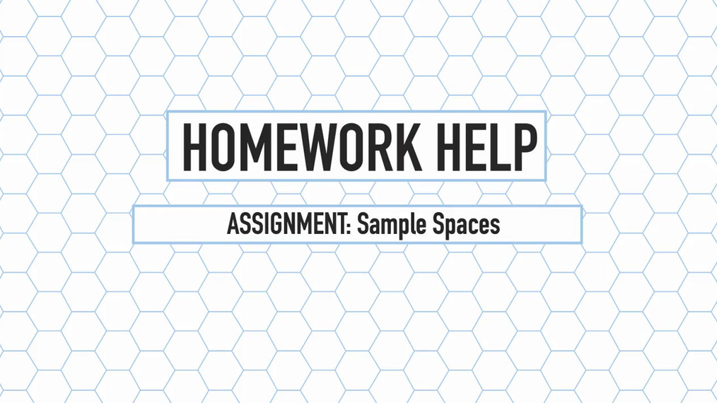 Intro Stats Q4 Sample Spaces HH.mp4