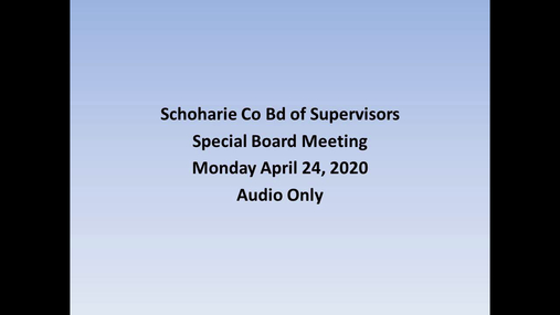 Schoharie Co Bd of Supervisors -- 24 Apr-- Special