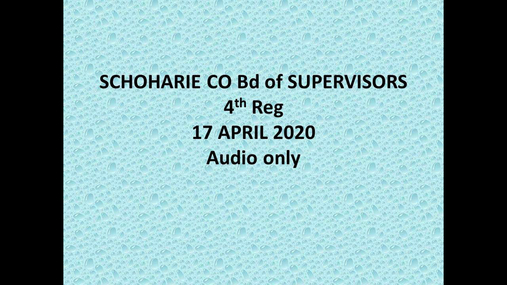 Schoharie Co Bd of Supervisors 4th Reg -- 17 Apr 2020