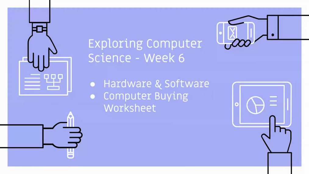 Exploring Computer Science - Week 6 Computer Buying Live Session