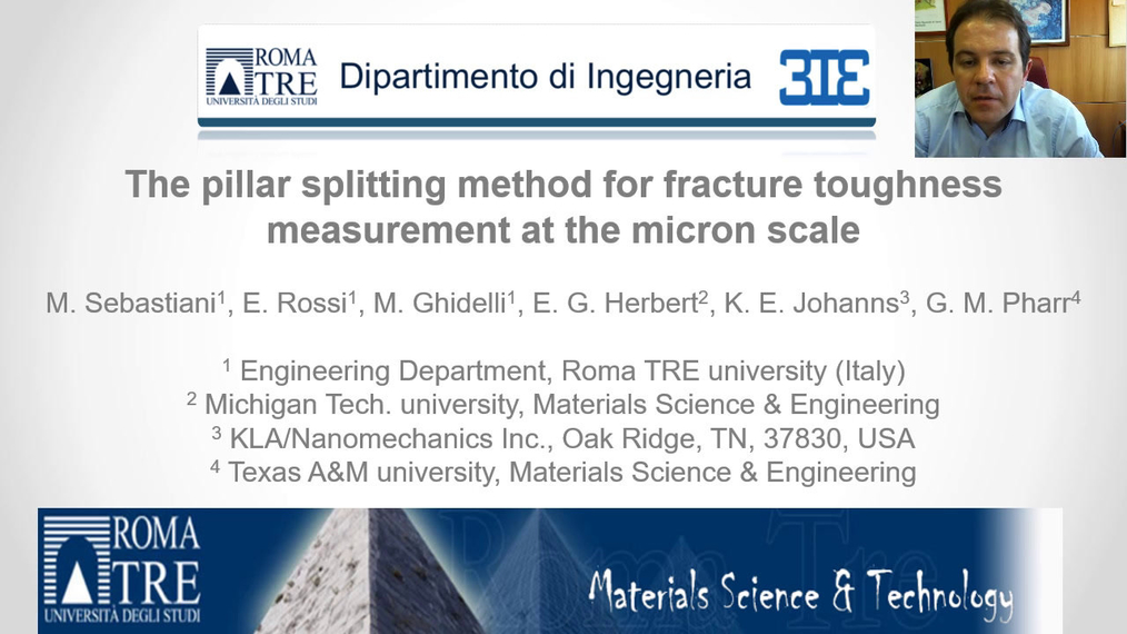 Dr. Marco Sebastiani: The pillar splitting method for fracture toughness measurement at the micron scale