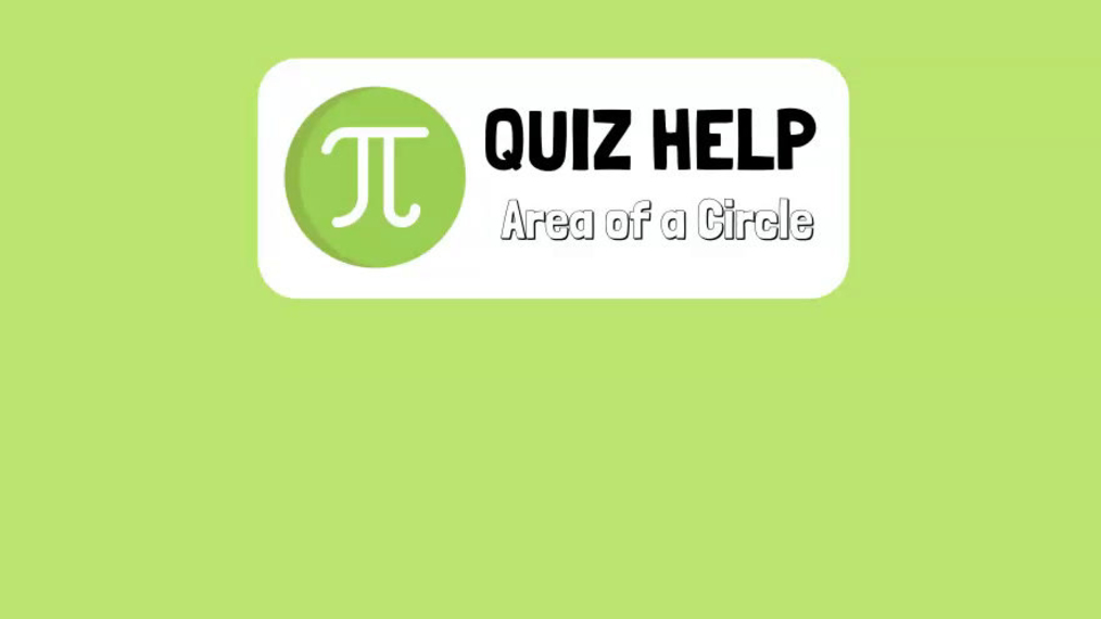 Quiz Help Area of a Circle.mp4