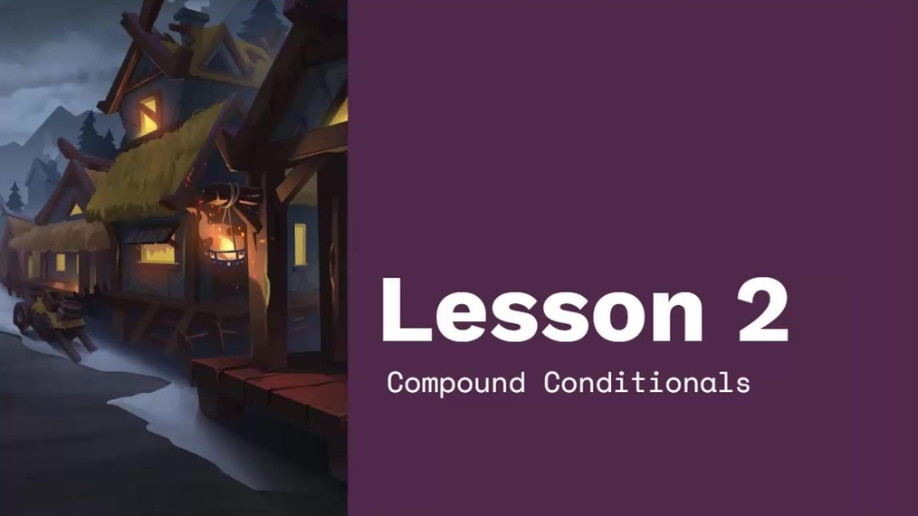 Chapter 4 Module 1 Lesson 2 Compound Conditionals Continued.mp4
