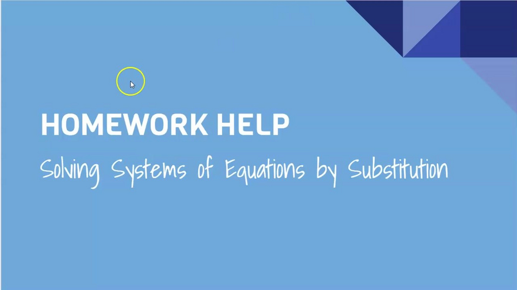 HH Solving Systems of Equations by Substitution.mp4