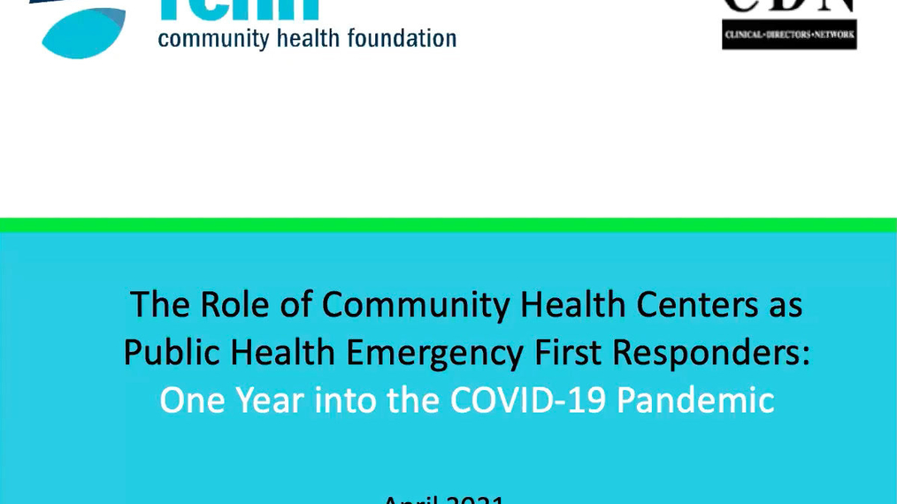 The Role of Community Health Centers as Public Health Emergency First Responders:  One Year into the COVID-19 Pandemic