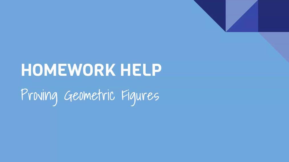 HH Proving Geometric Figures.mp4
