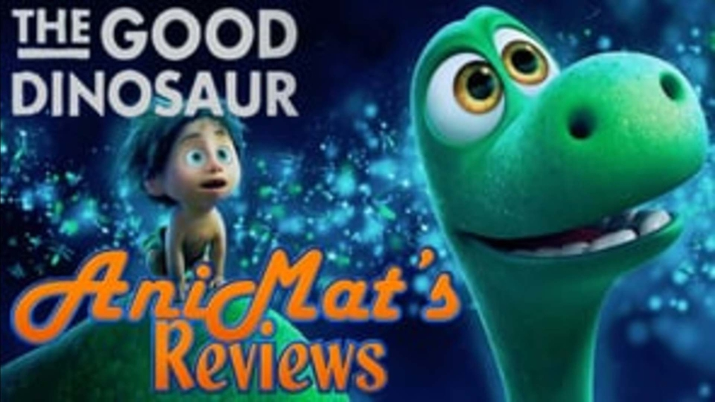 Animat's Review The Good Dinosaur