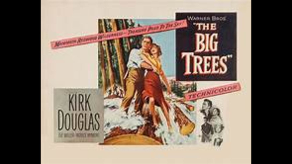 The Big Trees - In High Definition