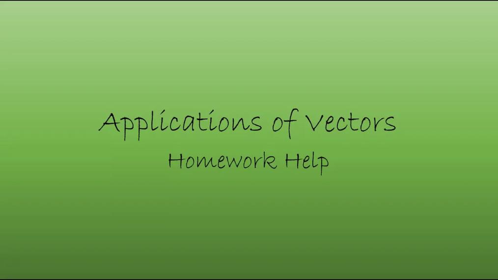 Precalc Vector Applications Homework Help.mp4