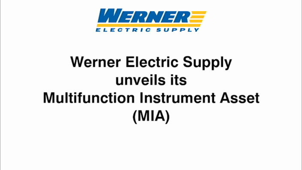 Werner Electric Supply unveils its Multifunction Instrument Asset (MIA)
