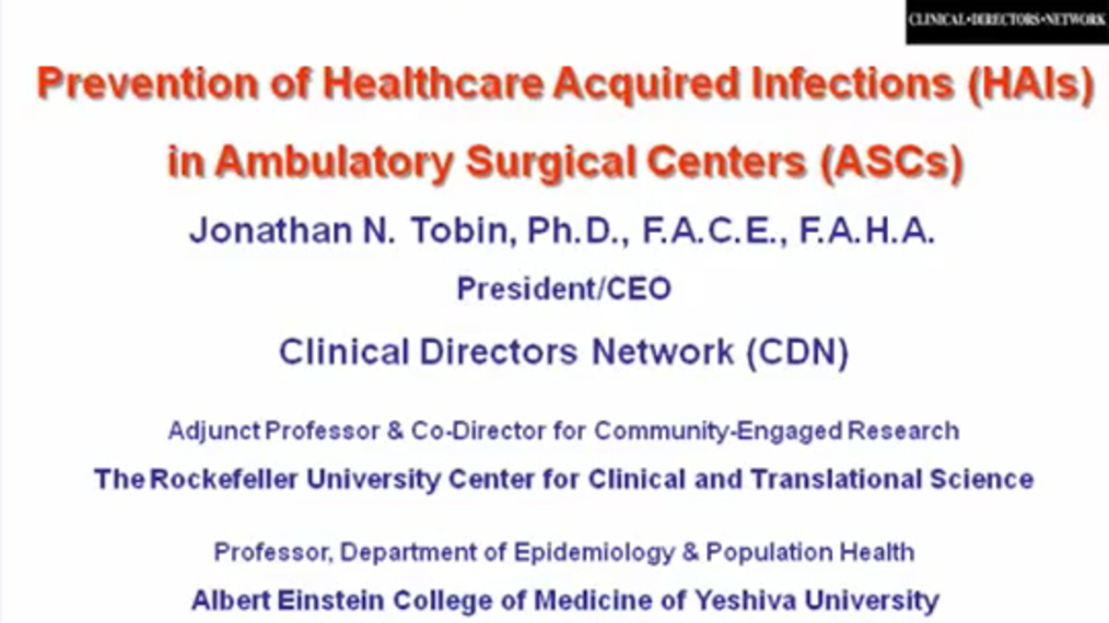 Part 1: Prevention of Healthcare Acquired Infections (HAIs) in Ambulatory Surgical Centers (ASCs)
