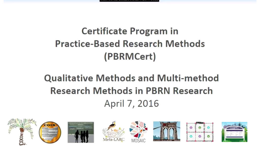 Qualitative methods and Multi-Method Research Methods in PBRN Research