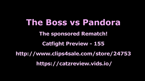 Pandora vs The Boss - The Rematch 4k Preview