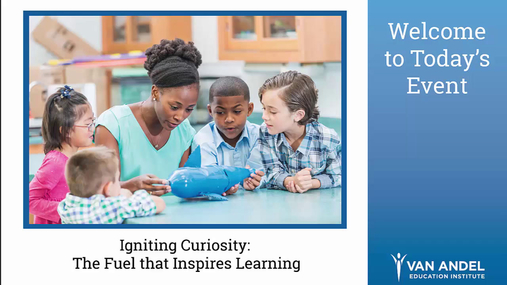 Igniting Curiosity Webinar - Feb. 15, 2017