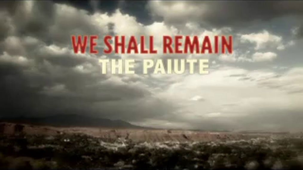 KUED-We Shall Remain-Paiute-15