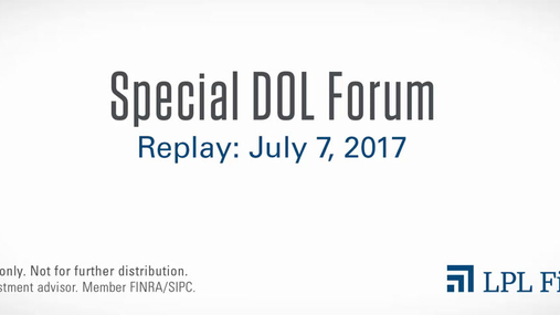 (Revised) Special DOL Forum Replay: July 7, 2017