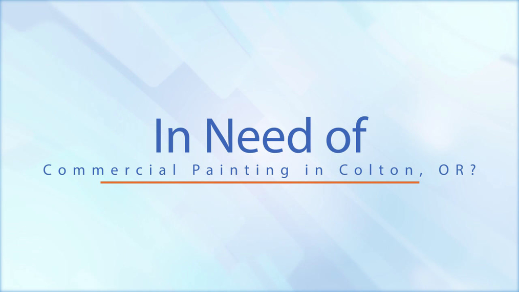 Commercial Painting in Colton OR, Bestline Painting Inc