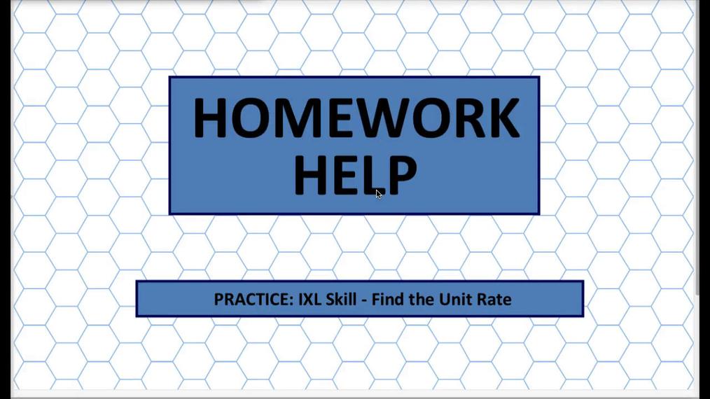 Q1 HH IXL Skill - Find the Unit Rate.mp4