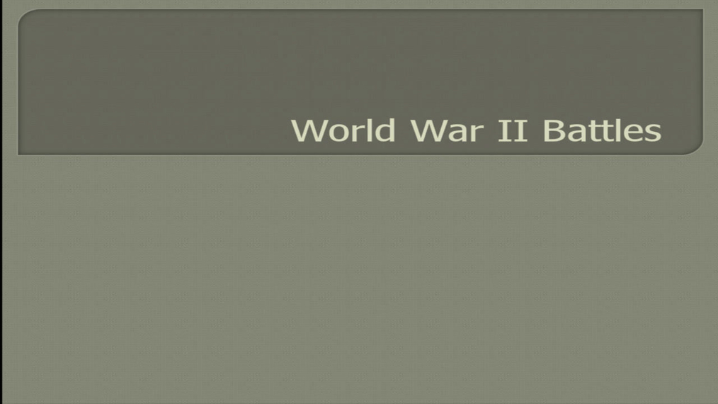 World War II Battles (copy?)