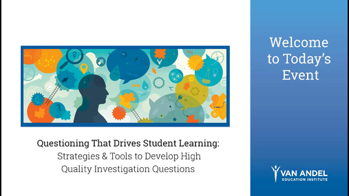 Questioning that Drives Student Learning Webinar- April 18, 2018
