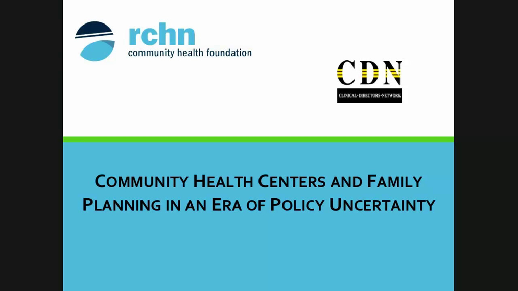 Community Health Centers and Family Planning in an Era of Policy Uncertainty