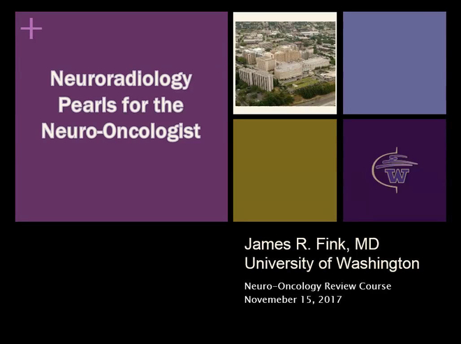 Neuroradiology Pearls for the Neuro-Oncologist
