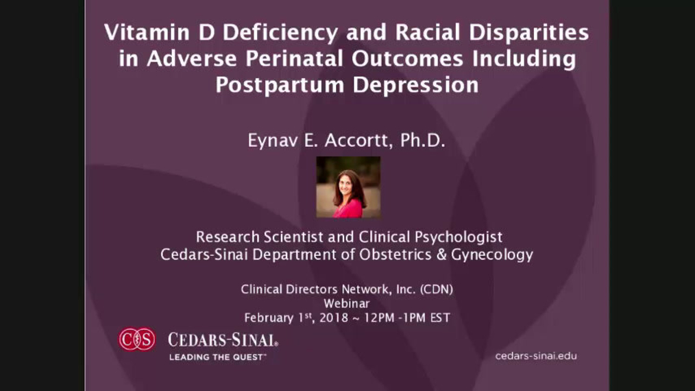 Vitamin D Deficiency and Disparities in Adverse Perinatal Outcomes including Depression.2.12.18pa