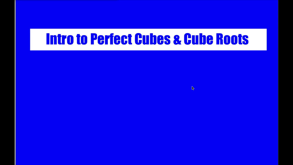 Math 8 Q3 Unit 6 Intro to Perfect Cubes & Cube Roots.mp4