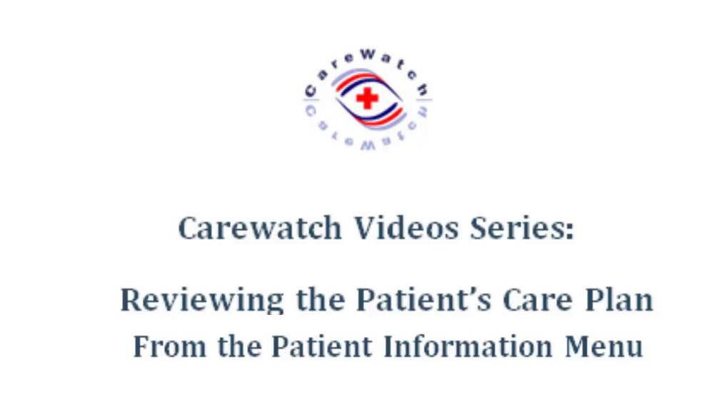 Reviewing Patient Care Plan-Pat Info Menu