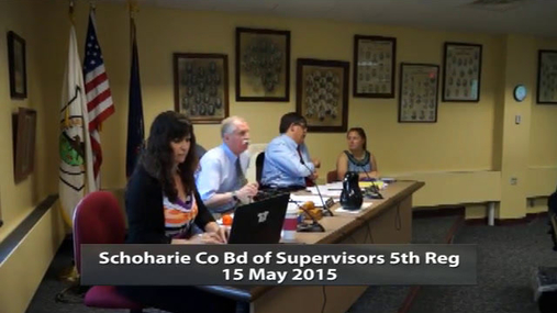 Schoharie Co Bd of Supervisors 5th Reg 15 May 2015 Pt.1