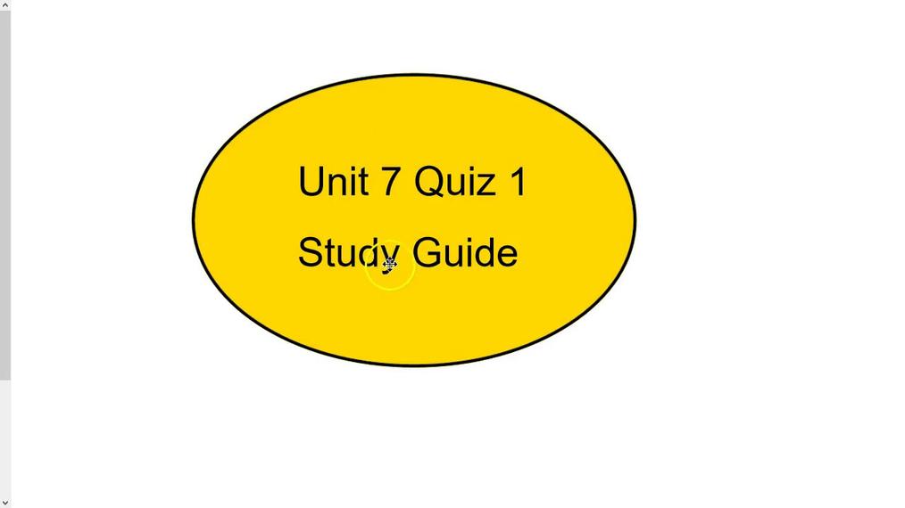 Study Guide Unit 7 Quiz 1.mp4