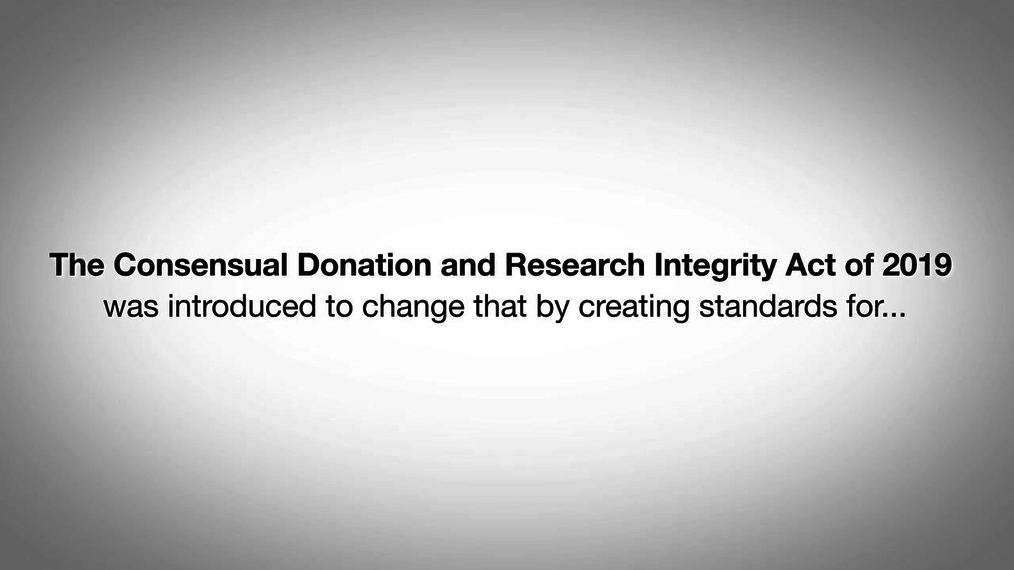 Consensual Donation & Research Integrity Act