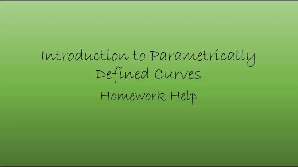 Precalc Intro to Parametric Curves Homework Help.mp4