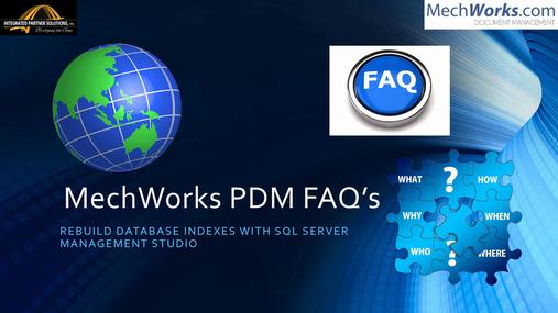 FAQ_MechWorks_PDM_SSMS_Rebuild_Indexes.mp4