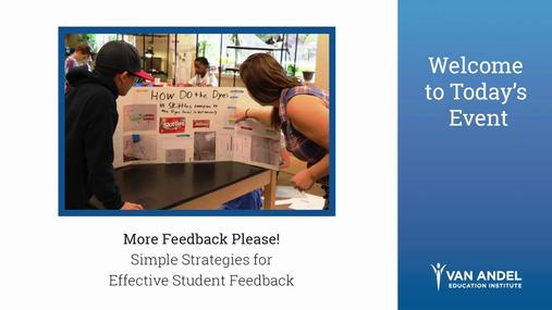 More Feedback Please! Student Feedback Webinar (November 2018)