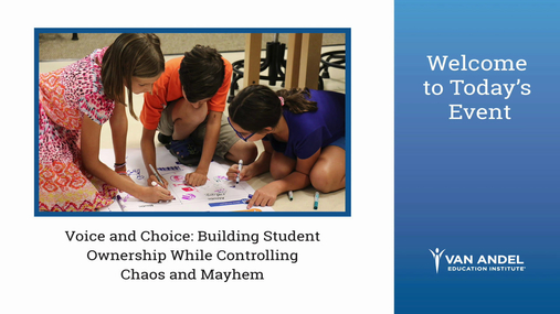 Voice and Choice: Building Student Ownership (January 2019)