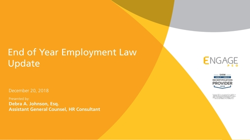 December 2018 Engage HR Webinar - 2018 Employment Law Update