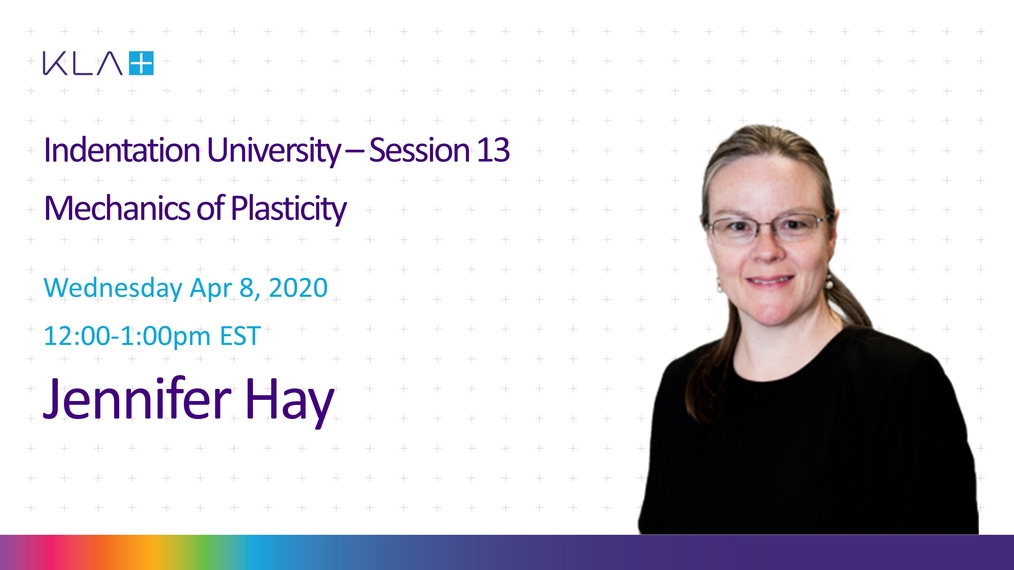 Session 13: The Onset of Plasticity in Nanoindentation (Mechanics of Plasticity)
