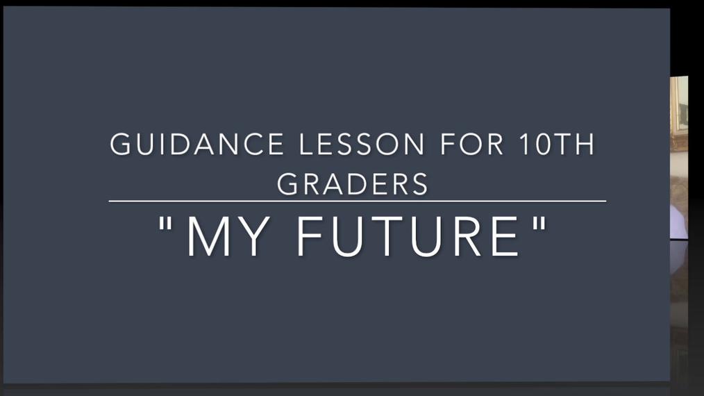 """""""My Future"""" UF 10th grade lesson intro.mp4"""