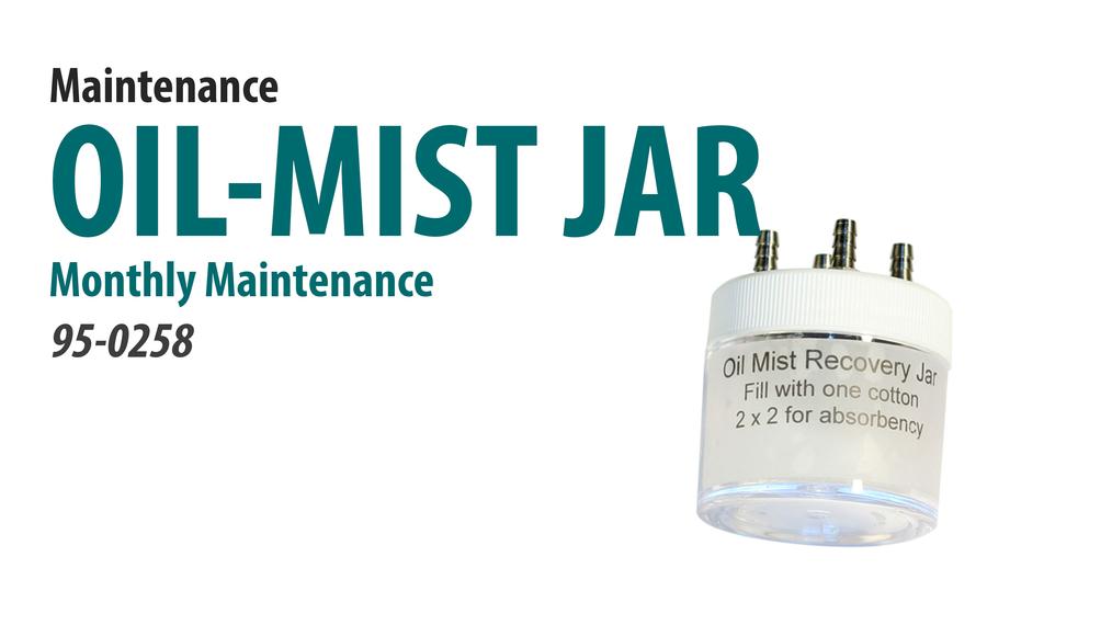 Oil Mist Recovery Jar Preventative Maintenance [66-3003]