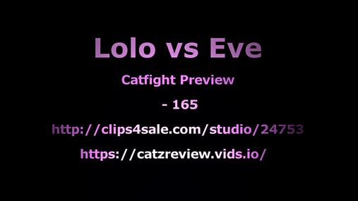 Lolo vs Eve 4k preview - 165
