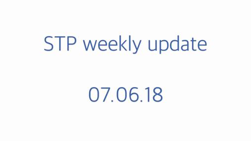 STP weekly update 07.06.18