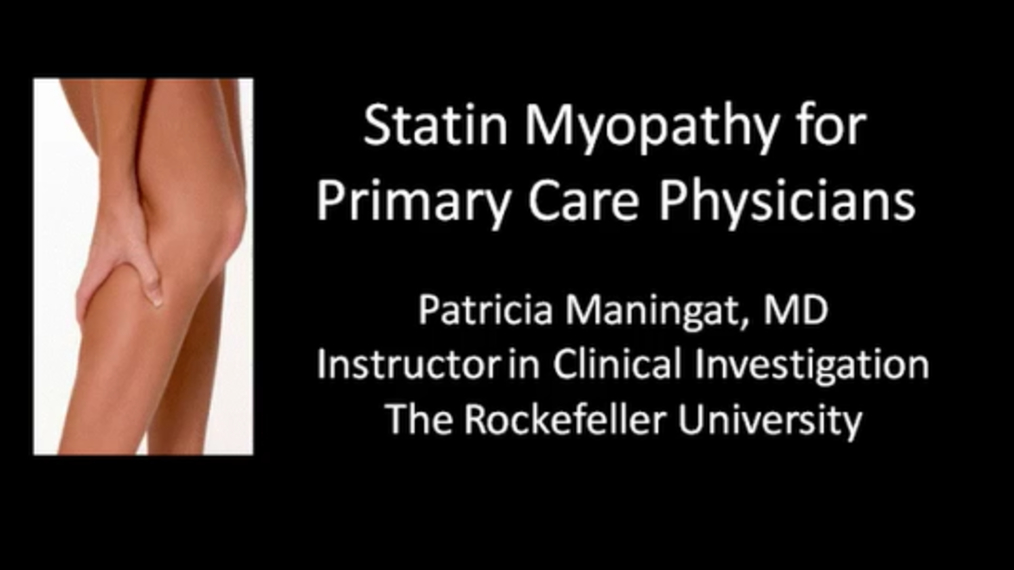 Statin Myopathy for Primary Care Clinicians