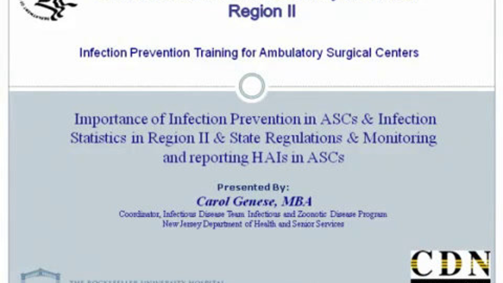 Importance of Infection Prevention in ASCs & Infection Statistics in Regional II & Monitoring and Reporting HAIs in ASCs