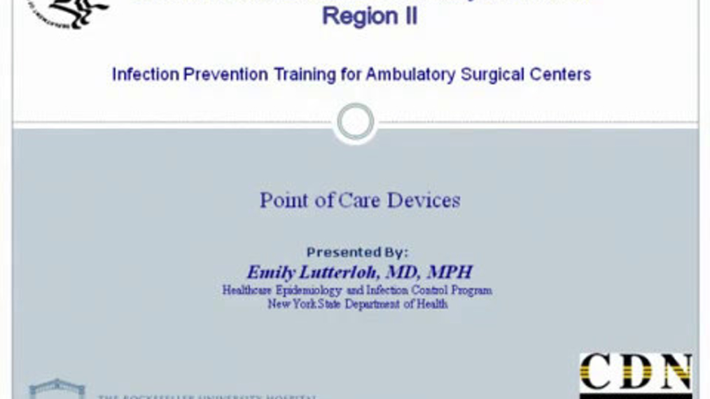 Infection Prevention Training for Ambulatory Surgical Centers: Point of Care Devices