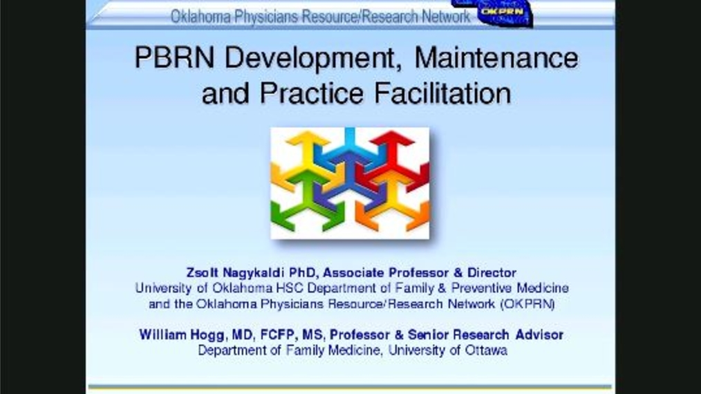 PBRN Development, Maintenance and Practice Facilitation